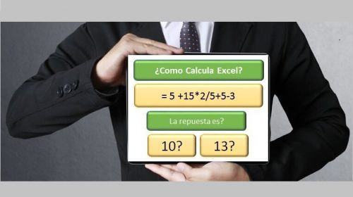 Como calcula excel y precedencia de operadores
